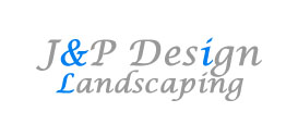J&P Design Landscaping