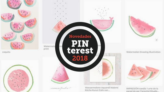 Novedades Pinterest 2018