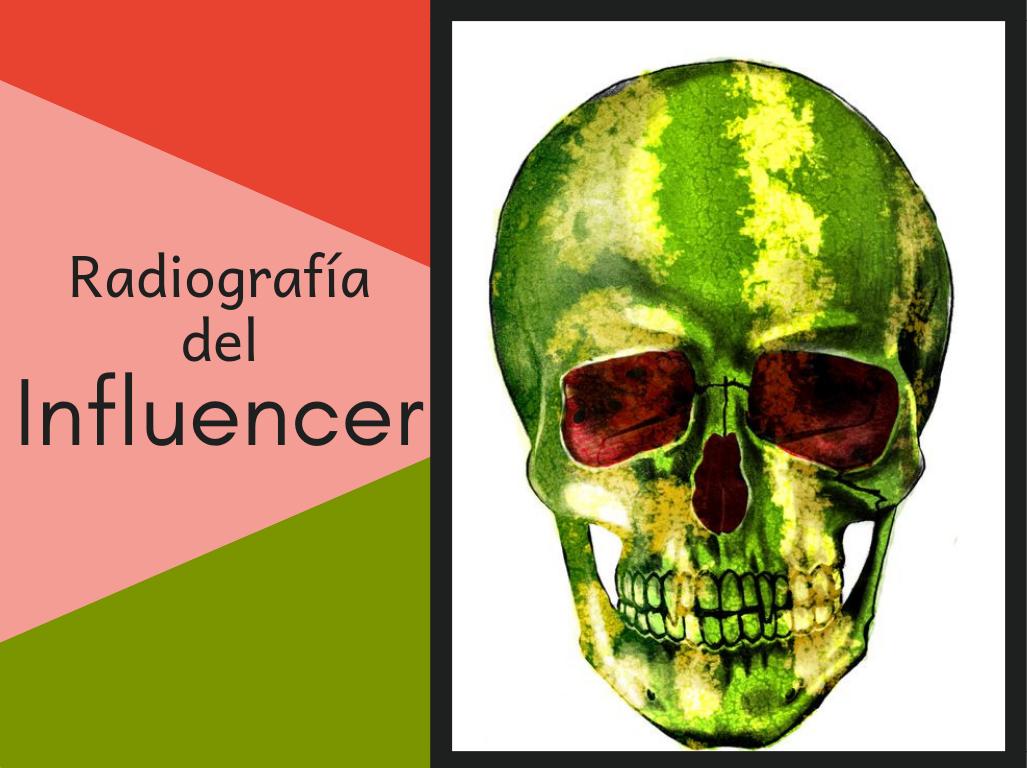 Radiografía del influencer