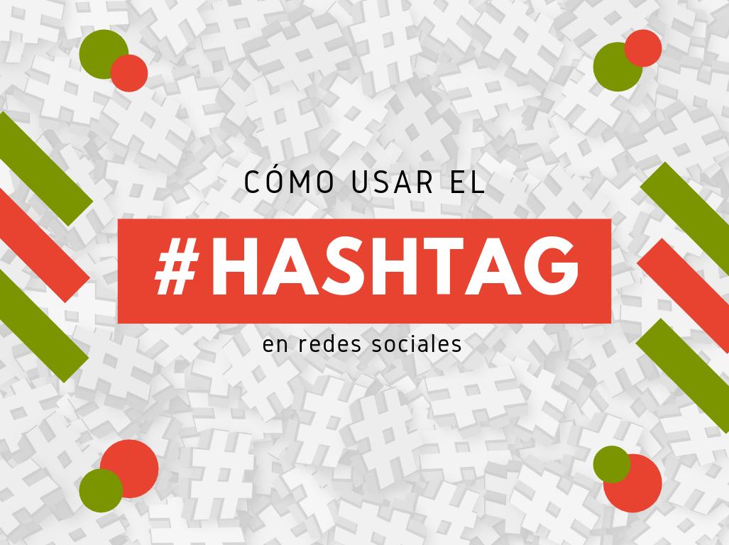 Como utilizar el hashtag
