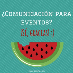 ¿Comunicación para eventos-