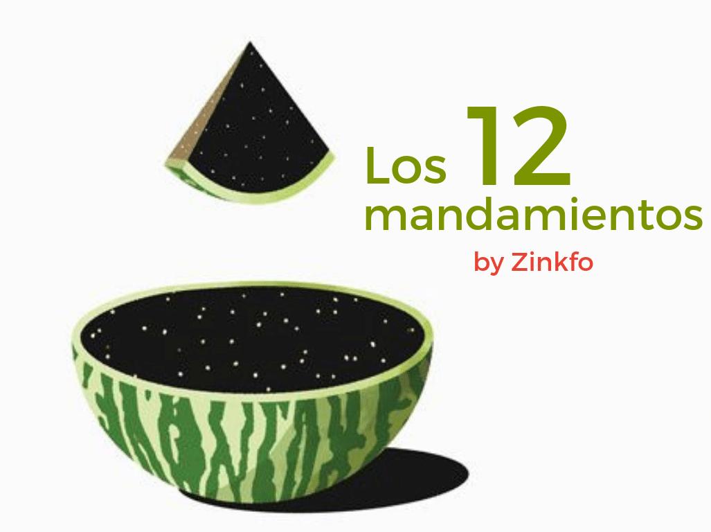 12 Mandamientos de Zinkfo