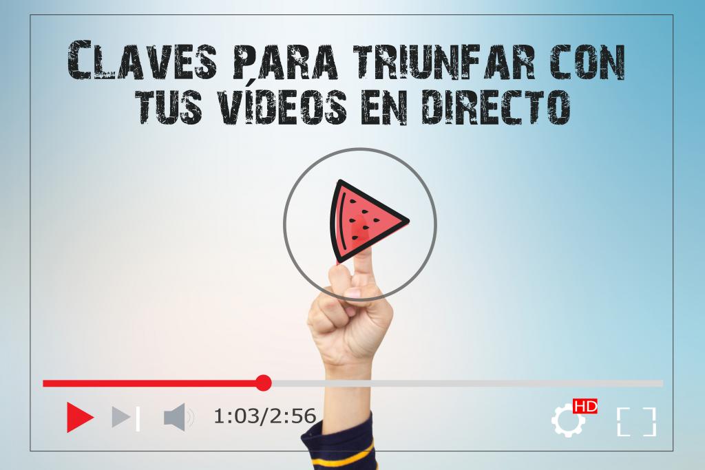 cómo hacer vídeos en directo desde casa